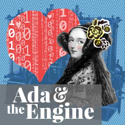 next up at Stage West: Ada and the Engine