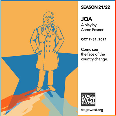 now playing at Stage West: JQA