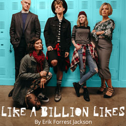 Like A Billion Likes by Erik Forrest Jackson Jan 18-Feb 11
