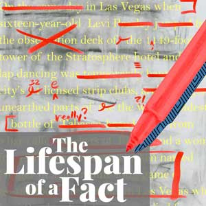 next up at Stage West: The Lifespan of a Fact
